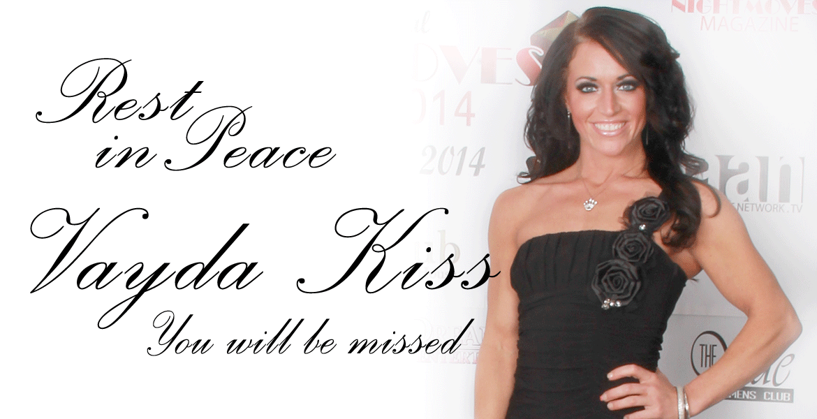 Rest in Peace Miss Vayda Kiss